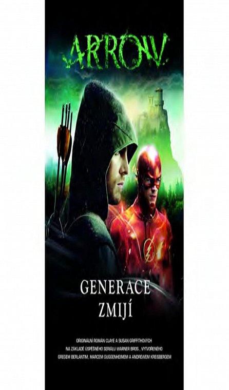 Náhled Arrow 2 - Generace zmijí