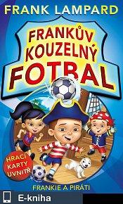 Frankův kouzelný fotbal - Frankie a piráti (E-KNIHA)
