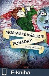 Moravské národní pohádky (E-KNIHA)