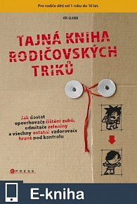 Tajná kniha rodičovských triků (E-KNIHA)