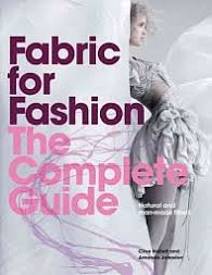 Fabric for Fashion, The Complete Guide