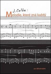 J. Celba: Melodie, které zná každý