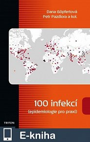 100 infekcí (epidemiologie pro praxi) (E-KNIHA)