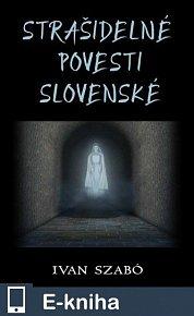 Strašidelné povesti slovenské (E-KNIHA)