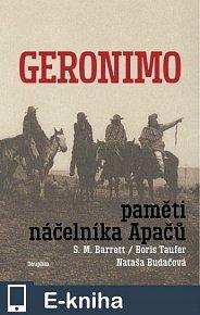 Geronimo - Paměti náčelníka Apačů (E-KNIHA)