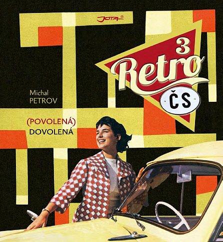 Náhled Retro ČS III. - (Povolená) dovolená