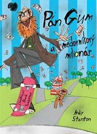 Pán Gum a medovníkový miliardár