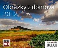 Kalendář stolní 2012 - MiniMax - Obrázky z domova