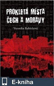 Prokletá místa Čech a Moravy (E-KNIHA)