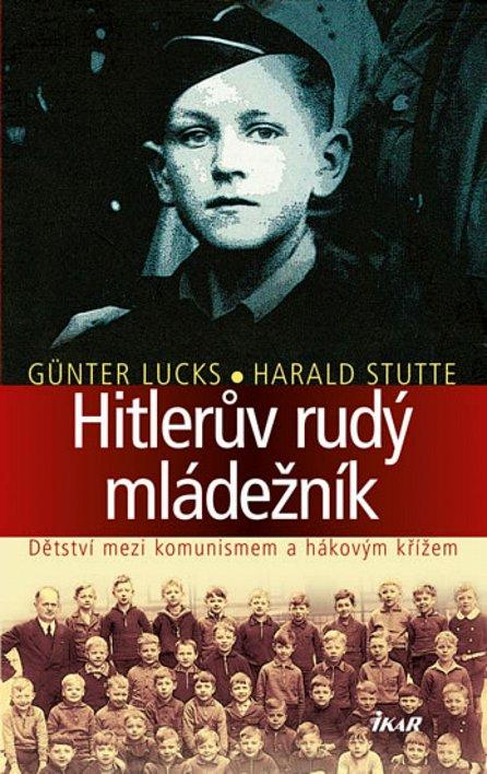 Náhled Hitlerův rudý mládežník