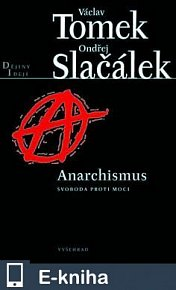 Anarchismus / Svoboda proti moci (E-KNIHA)