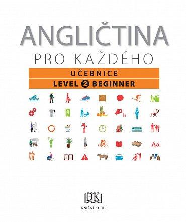 Náhled Angličtina pro každého, učebnice, úroveň 2, začátečník