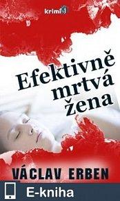 Efektivně mrtvá žena (E-KNIHA)