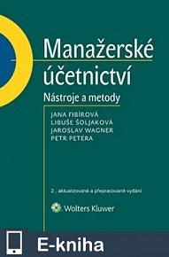 Manažerské účetnictví - nástroje a metody, 2. vydání (E-KNIHA)
