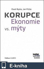 Korupce - Ekonomie vs. mýty (E-KNIHA)
