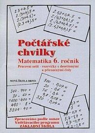 Počtářské chvilky Matematika 6. ročník Pracovní sešit