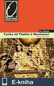 Fyzika od Thaléta k Newtonovi (E-KNIHA)
