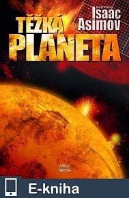 Těžká planeta (E-KNIHA)