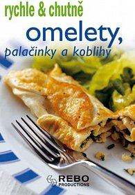Omelety, palačinky a koblihy - rychle a chutně