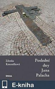 Poslední dny Jana Palacha (E-KNIHA)