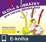 Slova a obrázky pro rozvoj dětské řeči (E-KNIHA)