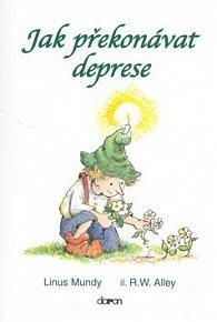 Jak překonávat deprese