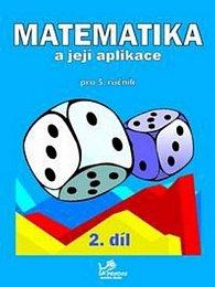Matematika a její aplikace pro 5. ročník 2. díl - 5. ročník