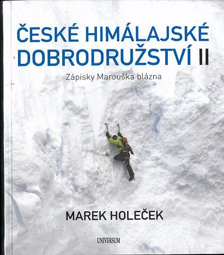 Náhled České himálajské dobrodružství II: Zápisky Marouška blázna