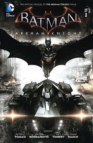 Batman: Arkham Knight (2015-) Vol. 1 (HC)