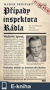 Případy inspektora Rádla - Ve službách první republiky (E-KNIHA)