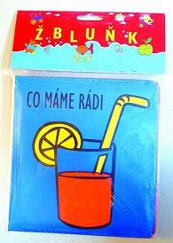 Žbluňk - Co máme rádi - knížka do vany