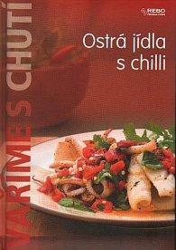 Vaříme s chutí - Ostrá jídla s chilli