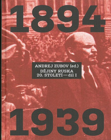 Náhled Dějiny Ruska 20. století - 1.díl 1894-1939