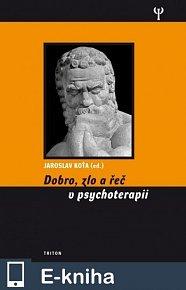 Dobro, zlo a řeč v psychoterapii (E-KNIHA)