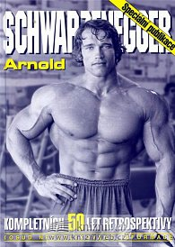 Arnold Schwarzenegger - kompletních 50 let retrospektivy