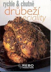 Drůbeží speciality - rychle & chutně