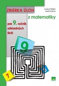 Zbierka úloh z matematiky pre 9. ročník základných škôl