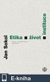 Etika, život, instituce (E-KNIHA)
