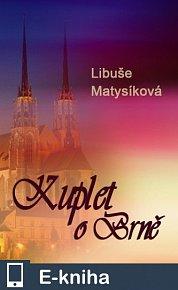 Kuplet o Brně (E-KNIHA)