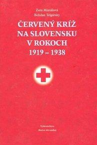 Červený kríž na Slovensku v r. 1919-1938