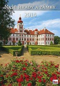 Kalendář 2014 - Naše hrady a zámky - nástěnný