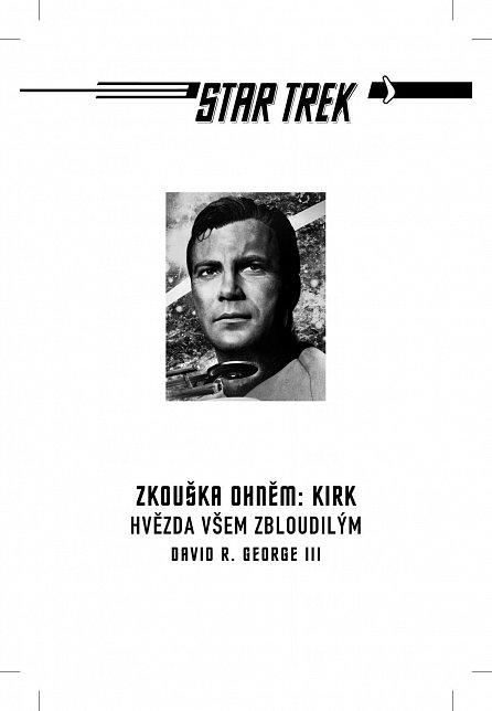 Náhled Star Trek: Zkouška ohněm: Kirk - Hvězda všem zbloudilým