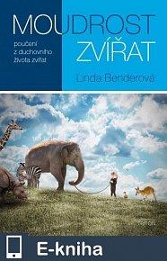 Moudrost zvířat: poučení z duchovního života zvířat (E-KNIHA)