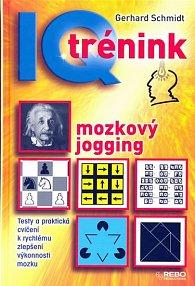 IQ trénink - mozkový jogging - 4. vydání