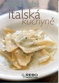 Italská kuchyně - rychle & chutně