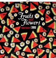 Kalendář 2013 poznámkový - Fruits & Flowers Guido Cecere, 30 x 60 cm