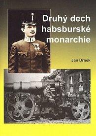 Druhý dech habsburské monarchie
