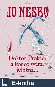 Doktor Proktor a konec světa. Možná… (E-KNIHA)