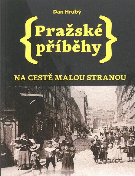 Náhled Pražské příběhy - Na cestě Malou stranou