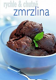 Zmrzlina - rychle & chutně